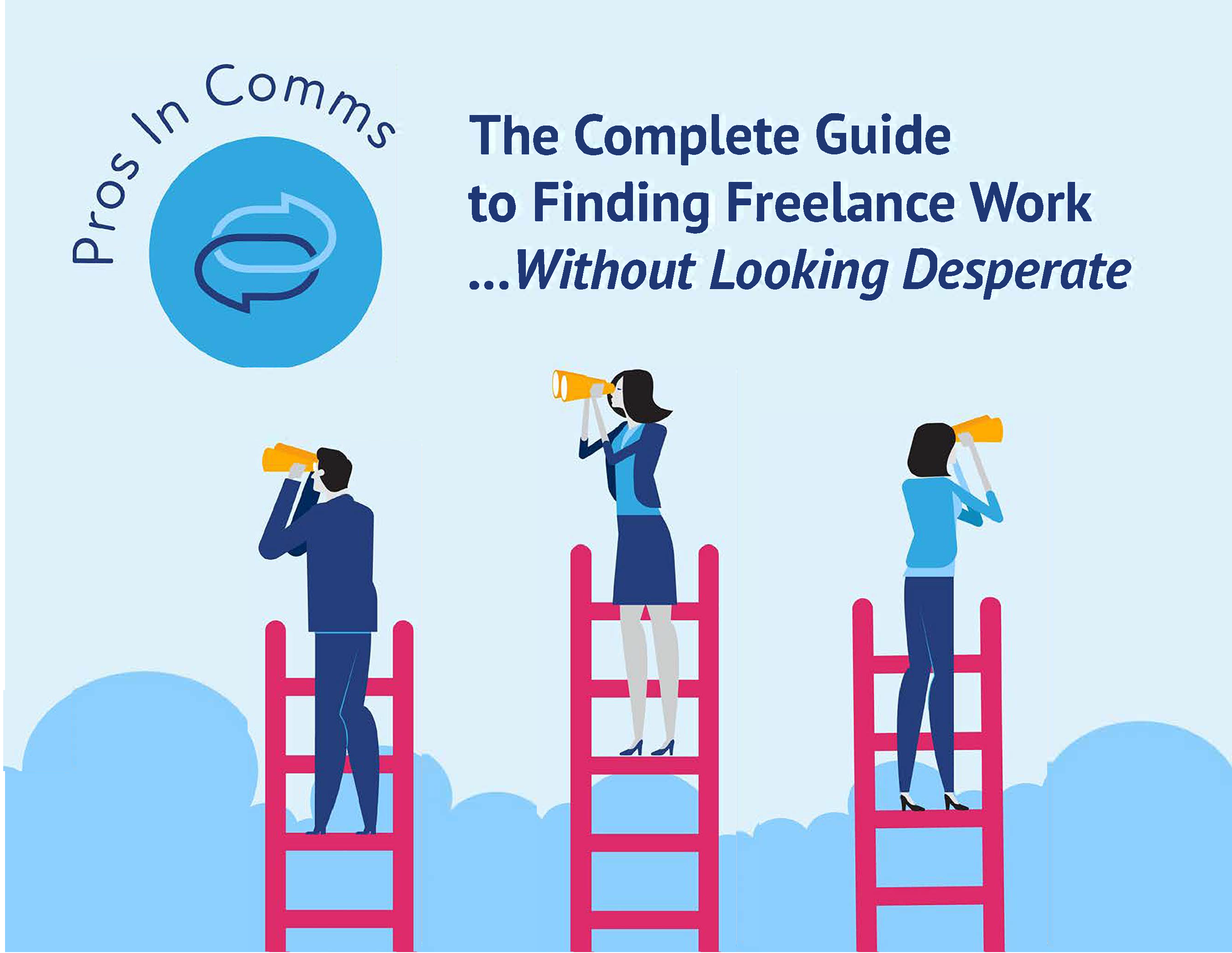 The-complete-guide-to-finding-freelance-work-without-looking-desperate
